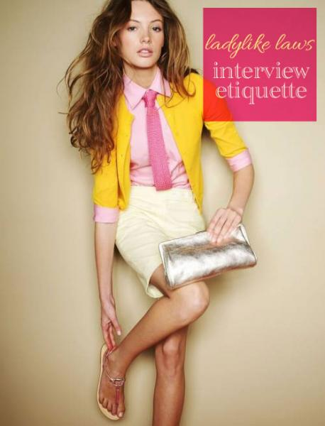Ladylike Laws: Interview Etiquette