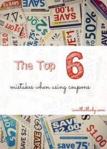 Are you wondering why coupons are just not working for you? Here are the top 6 things mistakes most couponers make, that keep them from actually saving money.