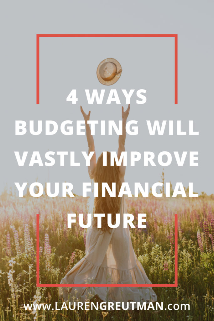 Budgeting will improve your future