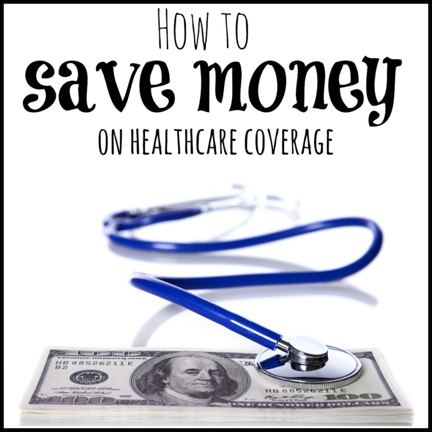 Are you wondering how to save money on healthcare coverage. Here is an in-depth look at 3 ways to save money on it this year!
