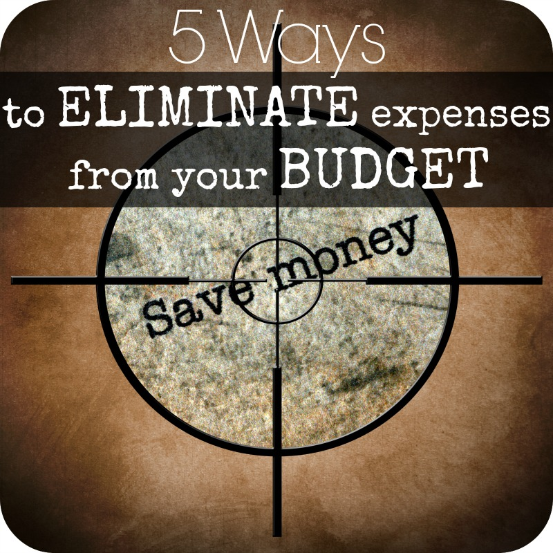 Are you looking for ways to eliminate expenses from your budget? Here are 5 easy tips!