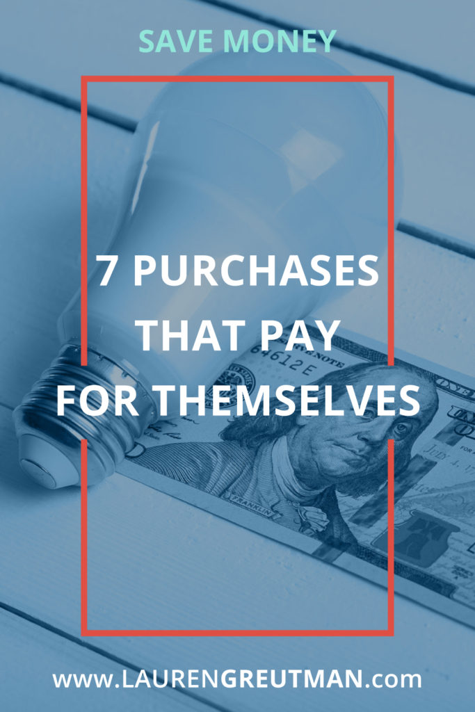 Purchases that Will Pay for Themselves