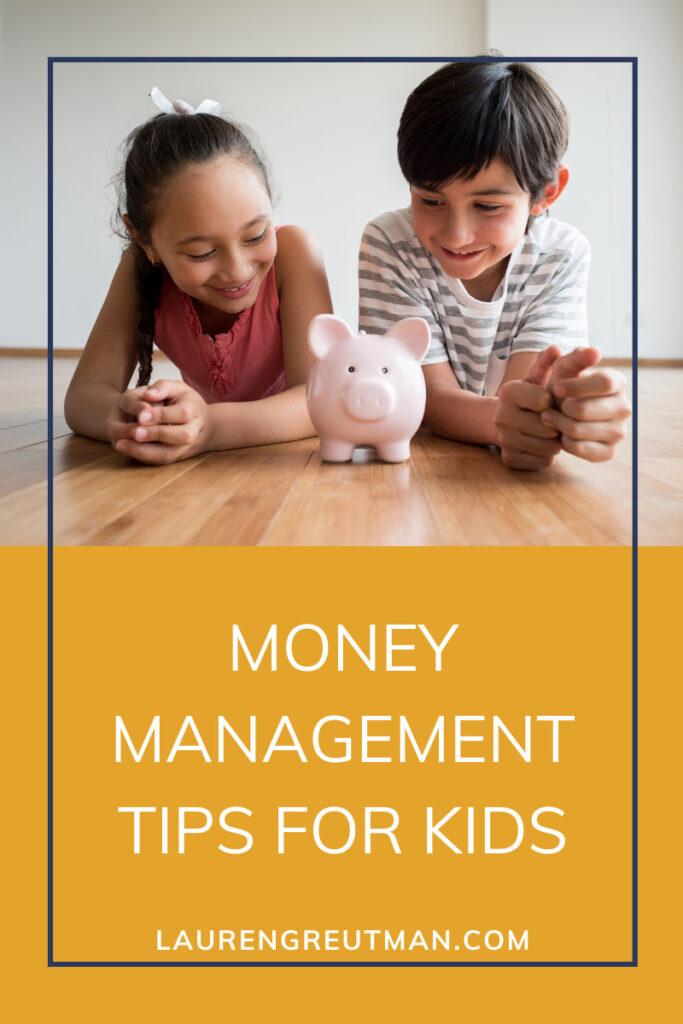 Money Management Tips for Kids