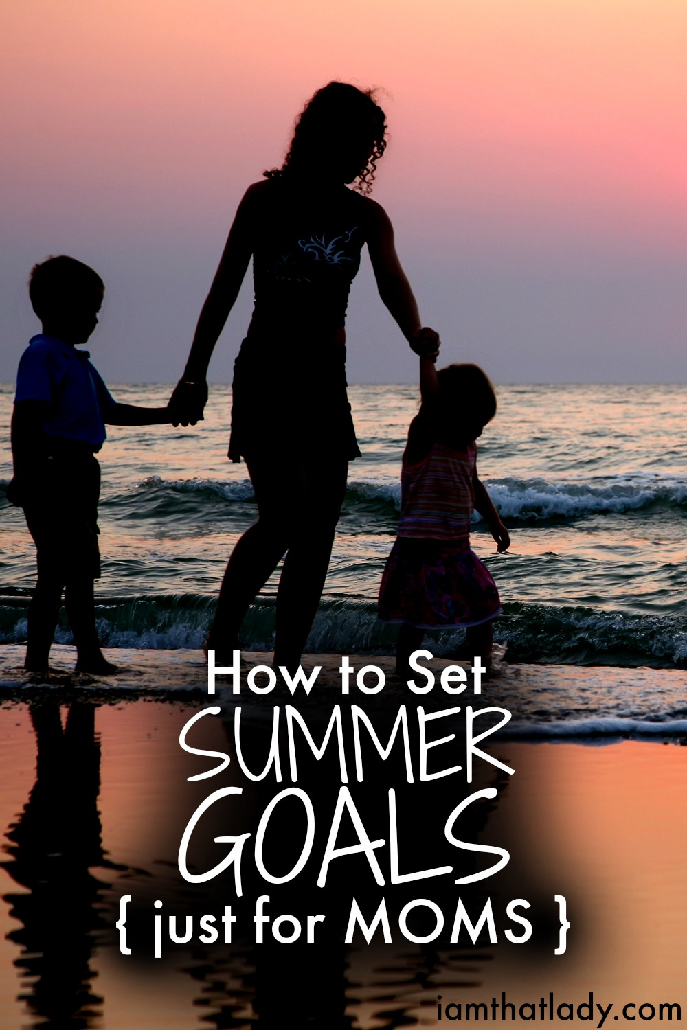 Summers can be tough for Moms, right? Here's some awesome tips to help you set your summer goals and have an AMAZING summer with your family!
