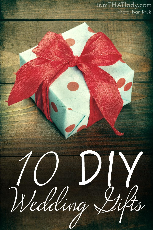 10 Diy Wedding Gifts Lauren Greutman