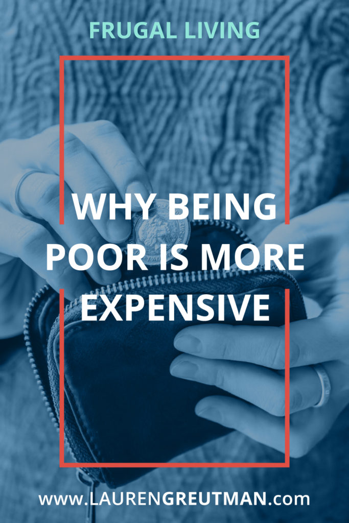 Being Poor More Expensive