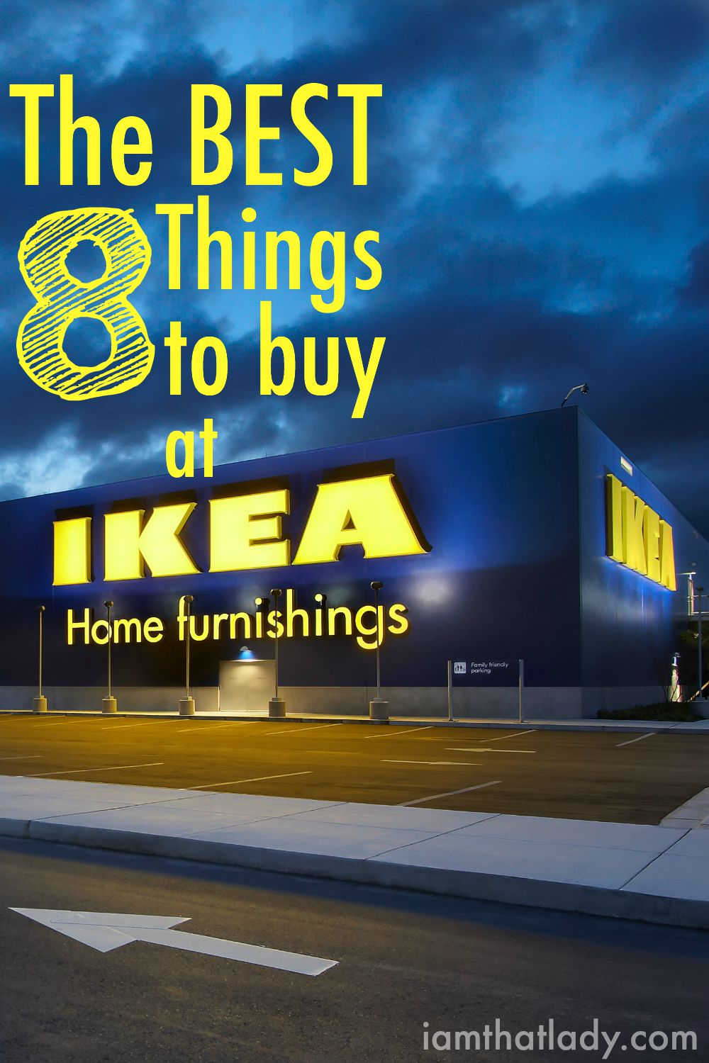 Love IKEA? But overwhelmed at what the good deals might be? Here are the Best 8 Things to buy at IKEA!