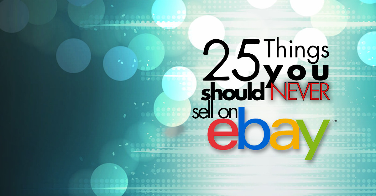 25 things never sell ebay FB