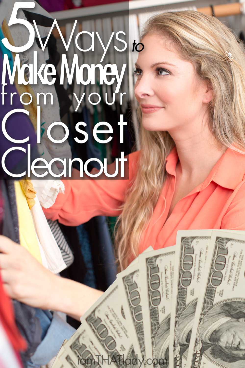 Clean out your closet AND make money?! Yes! Here are 5 Ways to do just that!