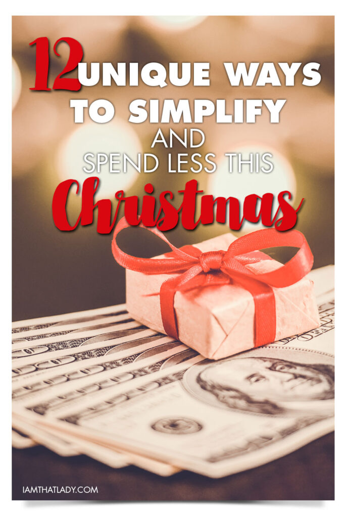 Here are my 12 favorite ways to lower your stress level, spend less, and increase your enjoyment of the Christmas holidays by simplifying your approach.