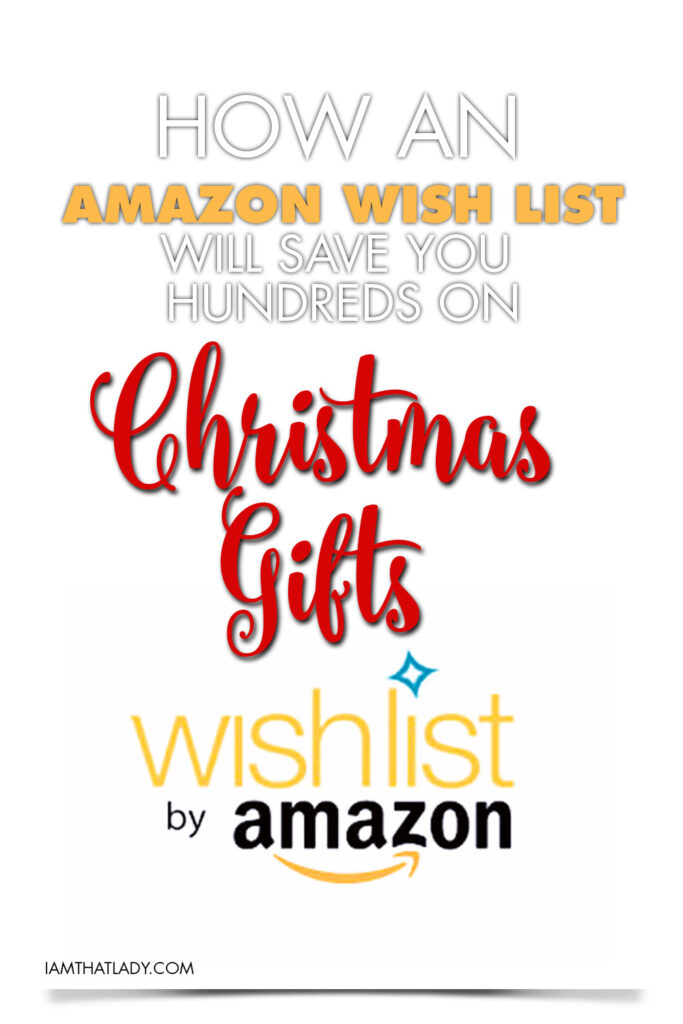 Amazon is an amazing place to shop, but did you know that an Amazon Wish List can save you hundreds on your Christmas gifts?