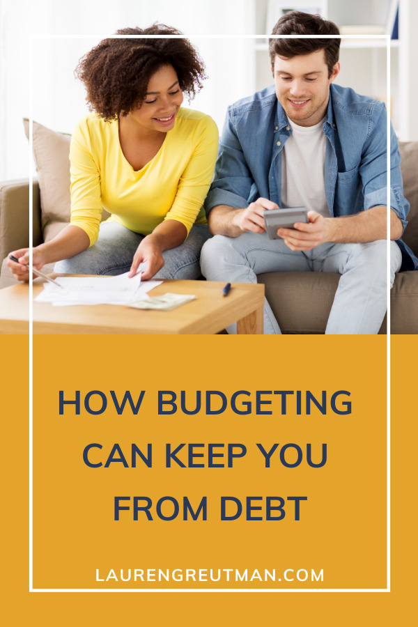how budgeting can keep you debt free