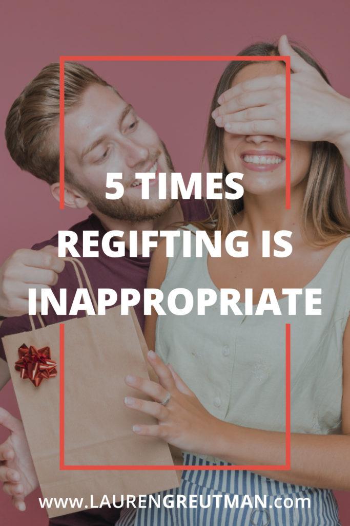 Regifting Etiquette