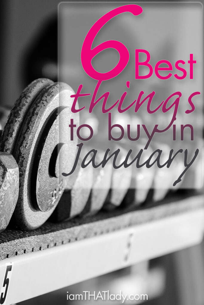 January is a GREAT time to score deals on these 6 items!