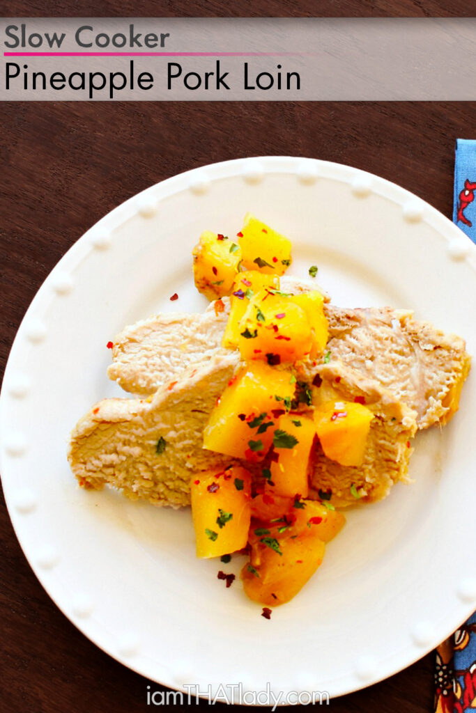 This Slow Cooker Pineapple Pork Loin recipe has it all! Juicy, sweet, salty and just the right amount of spice!