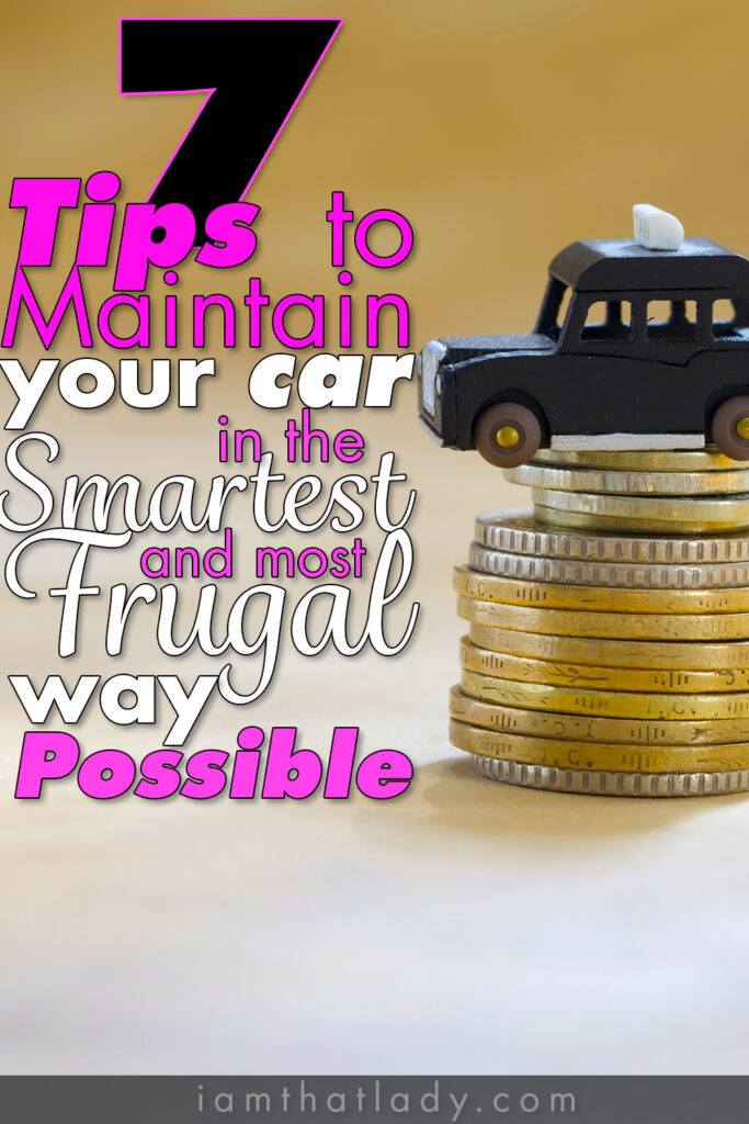 7 Tips to Maitain your Car in the Smartest and Most Frugal Way Possible! This will save you THOUSANDS!