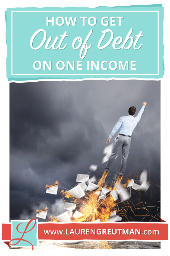 how to get out of debt on one income