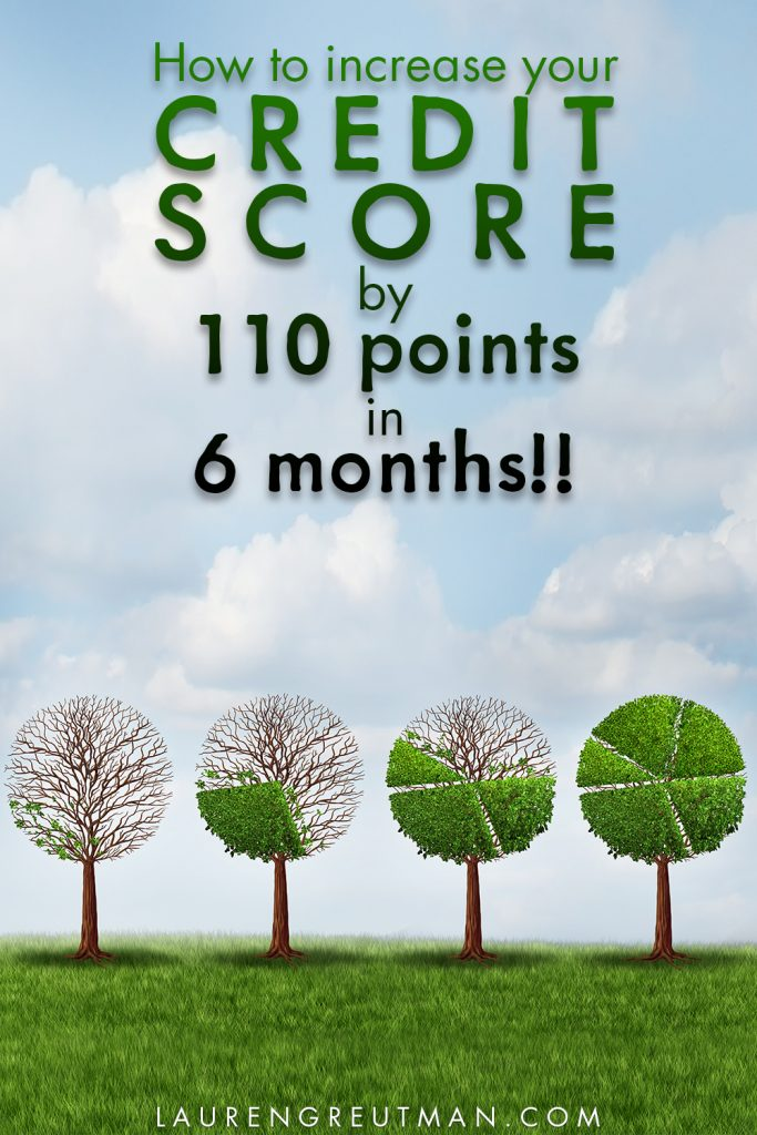 How to improve your credit score by 110 points in 6 months!