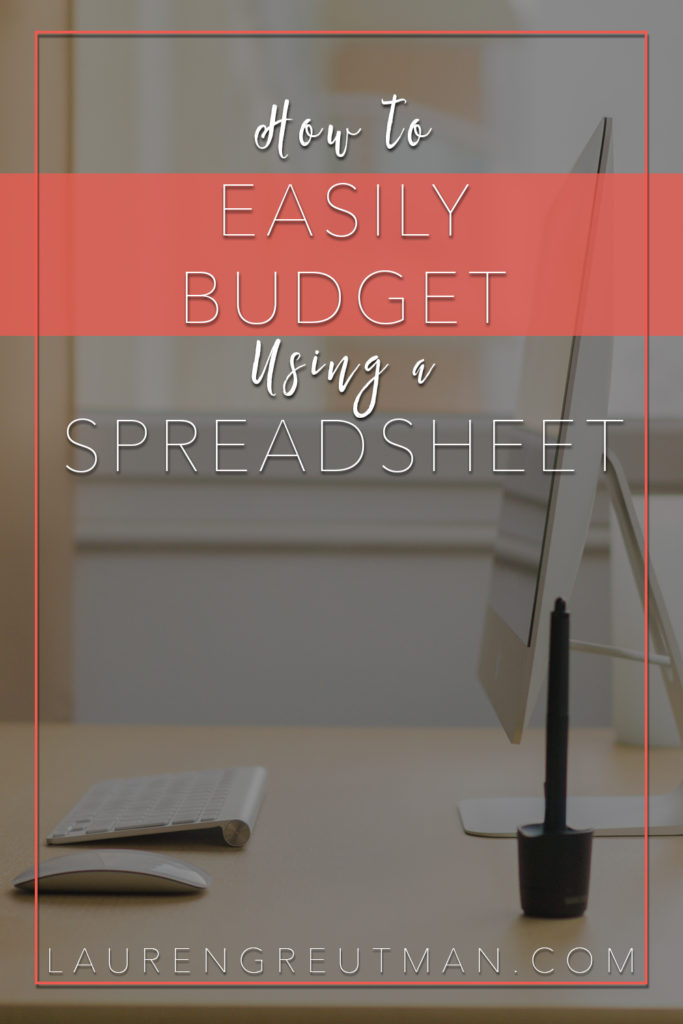 How to easily budget using a spreadsheet