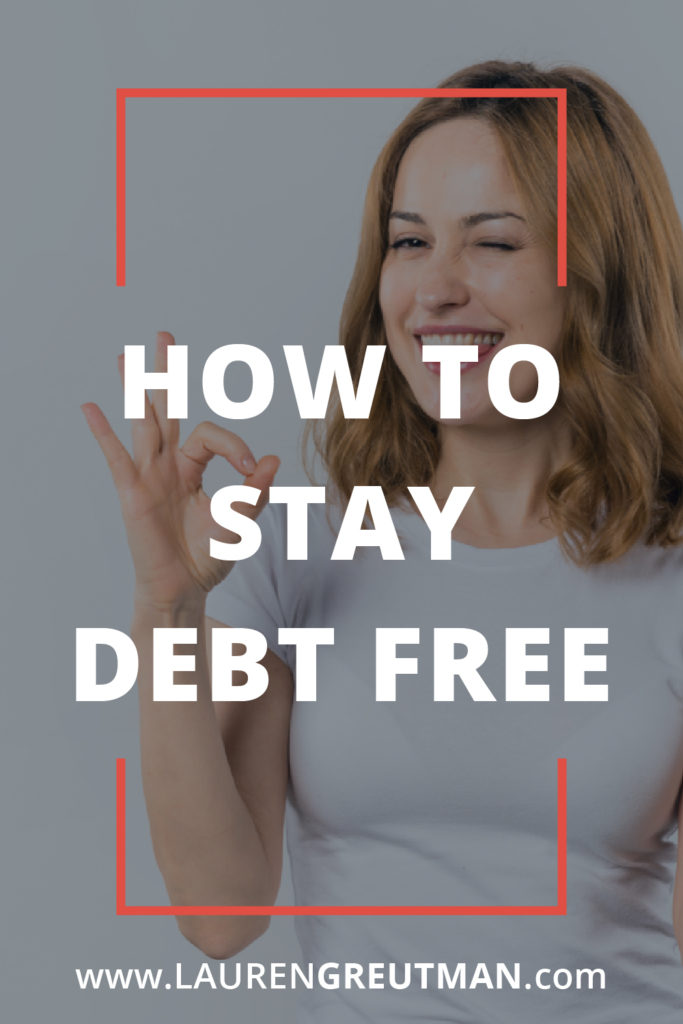 how to stay debt free