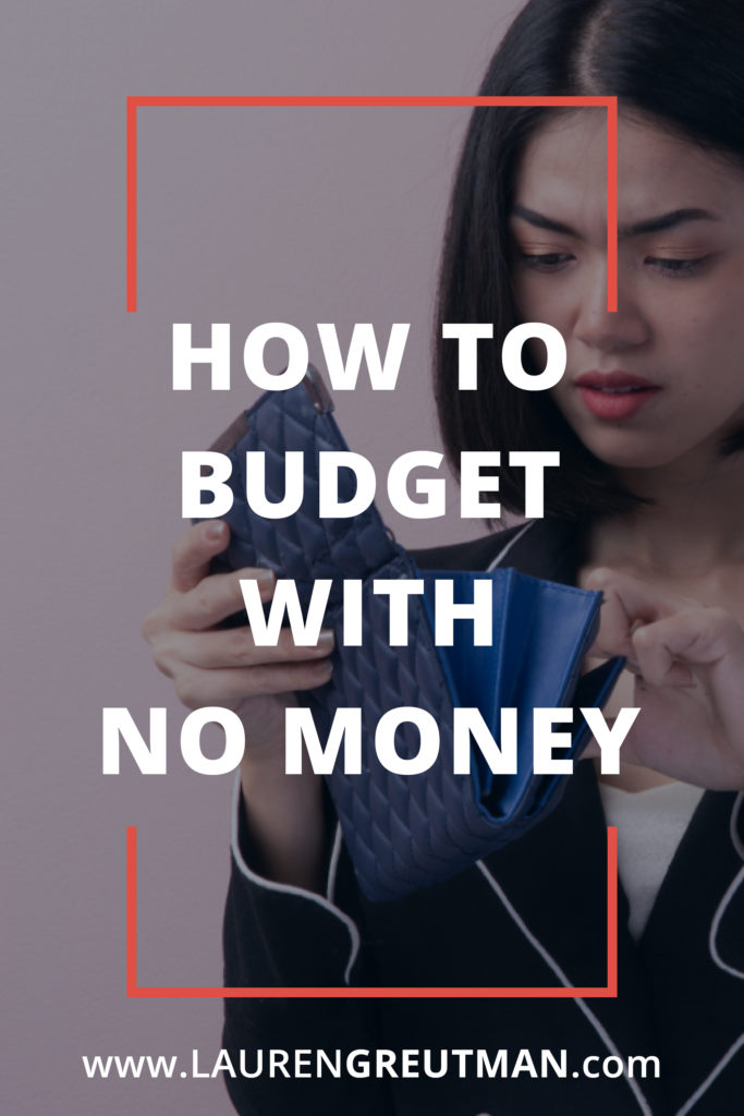 how to budget with no money