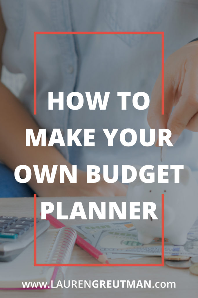 How to Make Your Own Budget Planner