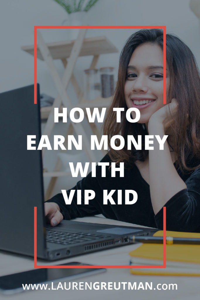 How to Earn Money with VIPKid