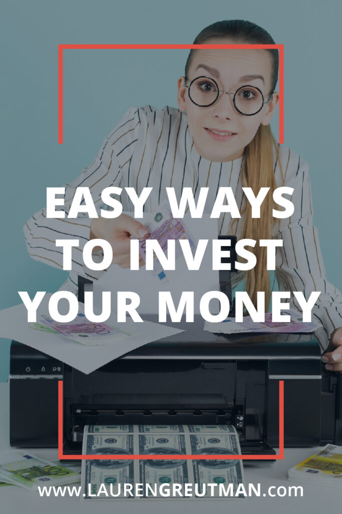 Easy Ways to Invest Your Money