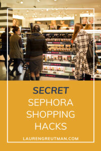 Sephora Shopping Hacks