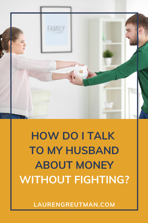 talk to my husband about money without fighting