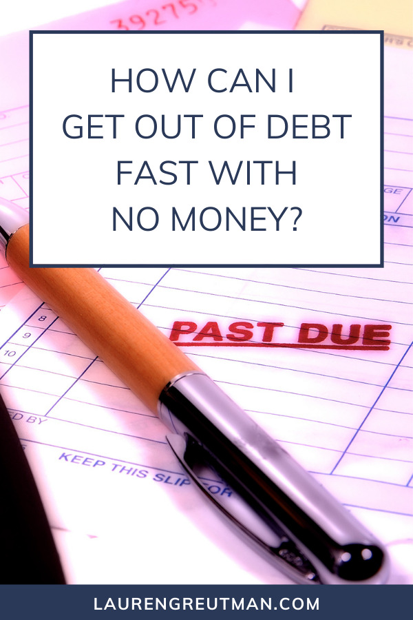 get out of debt fast with no money