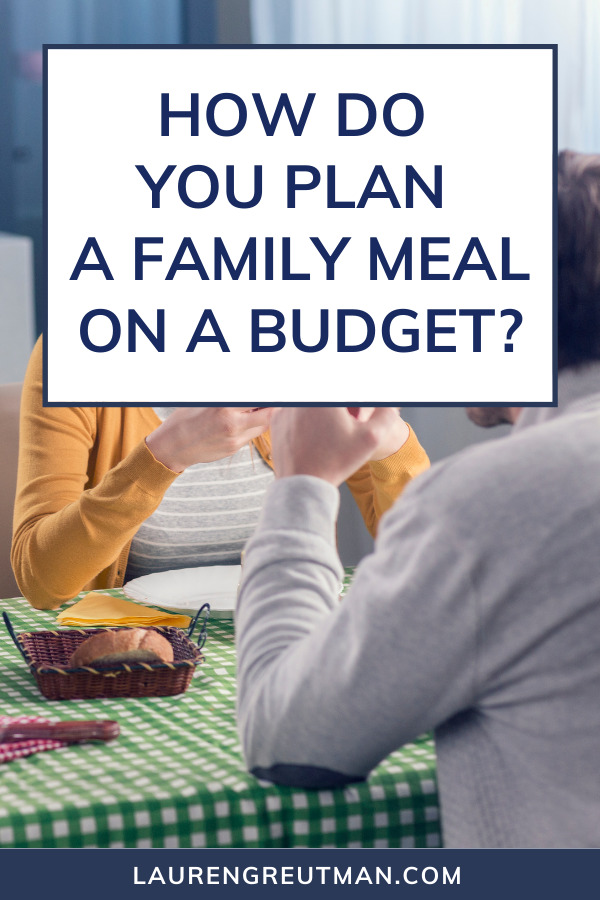 plan a family meal on a budget