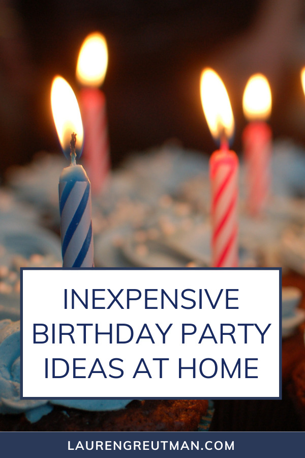 Inexpensive Birthday Party Ideas at Home
