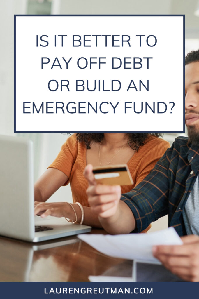pay off debt or build an emergency fund