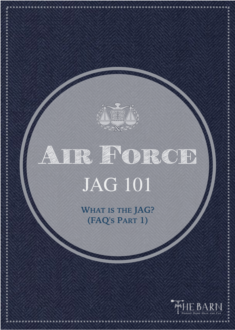 Air Force JAG 101: What is the JAG? (FAQ's Part 1)