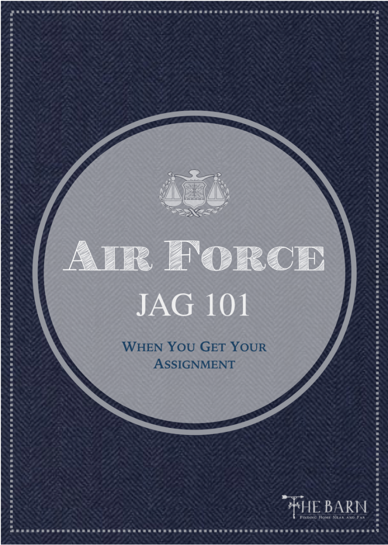 Air Force JAG 101: When You Get Your Assignment