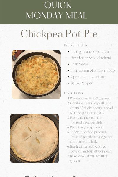Quick Monday Meal - Chickpea Pot Pie, easy dinner idea, fast dinner idea, weekday meals