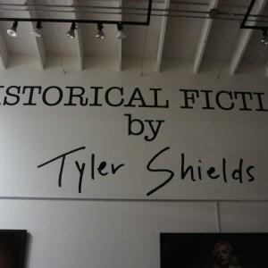 Tyler Shields Historical Fiction