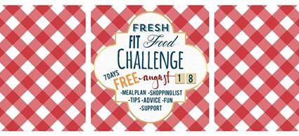 Fresh Fit Food Challenge !