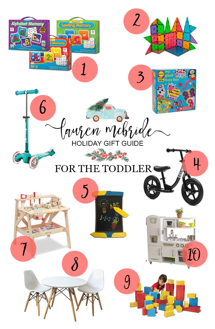 Life and style blogger Lauren McBride shares her Holiday Gift Guide For Toddlers that consists of toys that will last awhile and keep little ones engaged!