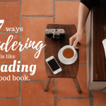7 Ways Wandering is Like Reading a Good Book