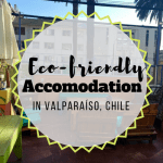 Eco-Friendly Accommodation in Valparaíso, Chile