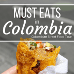 Must Eats in Colombia- Colombian Street Food Tour