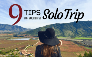 9 Tips for Your First Solo Trip