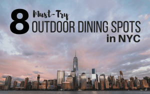 8 Best Outdoor Dining Spots In New York City
