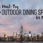 8 Best Outdoor Dining Spots In New York City