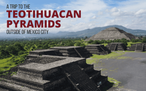 The Teotihuacan Pyramids Outside of Mexico City | Without the Crowds