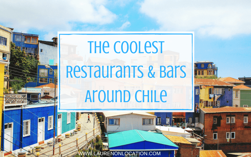 The Coolest Restaurants & Bars Around Chile