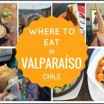 Where to Eat in Valparaíso, Chile