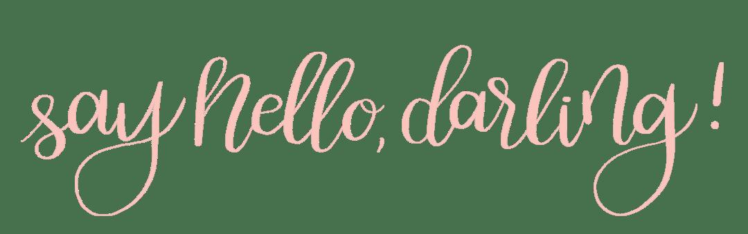 say-hello-darling